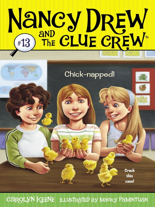 Chick-napped! (eBook): Nancy Drew and the Clue Crew Series, Book 13